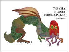 Very Hungry Cthulhupillar