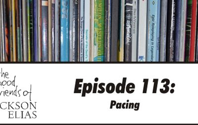 Episode 112 – The Good Friends pick up their pacing