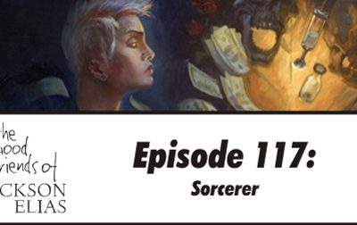 Episode 117 – The Good Friends conjure up their thoughts on Sorcerer