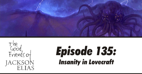 135: Insanity in Lovecraft