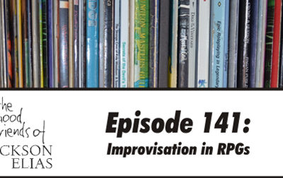Episode 141 – The Good Friends make up stuff about improvisation in RPGs