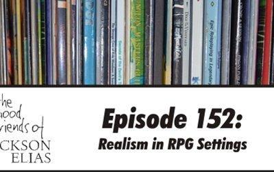 152: Realism in RPG Settings