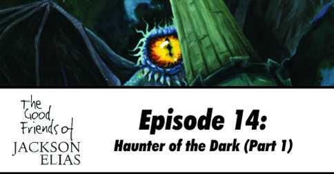 The Haunter of the Dark (part 1)