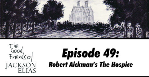 Robert Aickman's The Hospice