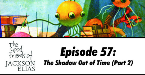 The Shadow Out of Time (part 2)