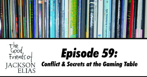 Conflict & Secrets at the Gaming Table