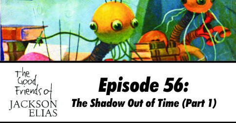 The Shadow Out of Time (part 1)