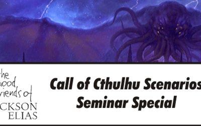 Special: Necronomicon 2017 Call of Cthulhu Scenarios