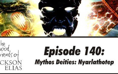 Mythos Deities: Nyarlathotep