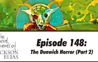 The Dunwich Horror (part 2)
