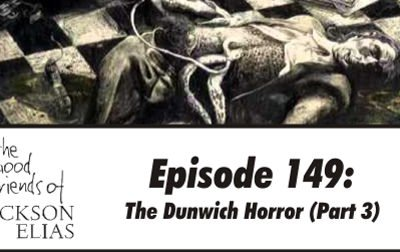The Dunwich Horror (part 3)