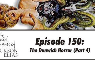 The Dunwich Horror (part 4)
