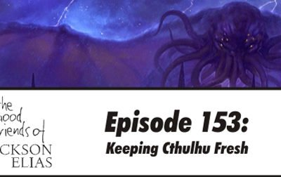Keeping Cthulhu Fresh