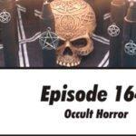 Episode 164: Occult Horror