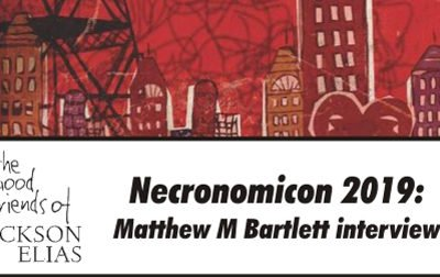 Special: Matthew M Bartlett interview at Necronomicon 2019