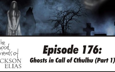 Ghosts in Call of Cthulhu part 1