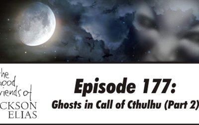Ghosts in Call of Cthulhu part 2