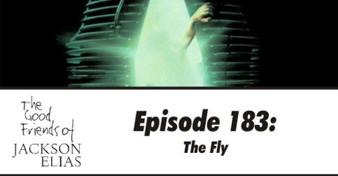 Episode 183: The Fly
