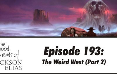 Three Views of the Weird West part 2