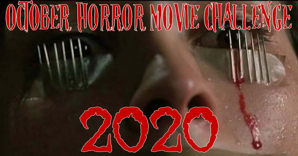 October Horror Movie Challenge