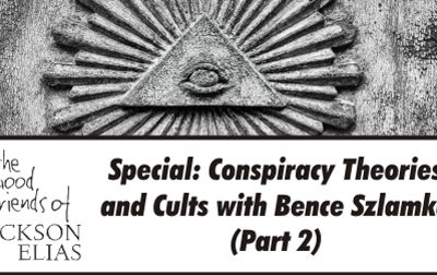 Special: Conspiracy Theories and Cults part 2