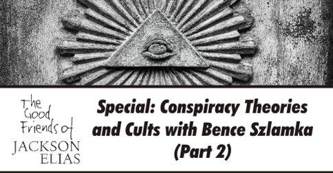Conspiracy theories and cults special part 2