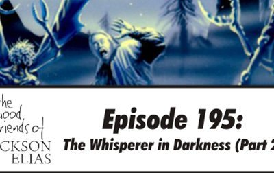 The Whisperer in Darkness part 2