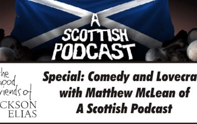 The Good Friends talk to Matthew McLean of A Scottish Podcast about Lovecraft and Comedy