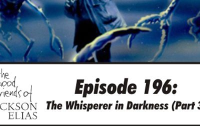 The Whisperer in Darkness part 3