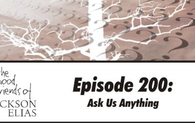 200th Episode Special: Ask Us Anything