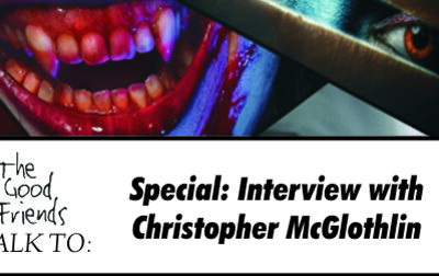 Special: Christopher McGlothlin Discusses Transgressive Horror