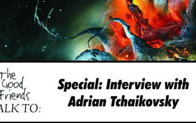Special: Adrian Tchaikovsky on Non-Human Intelligences