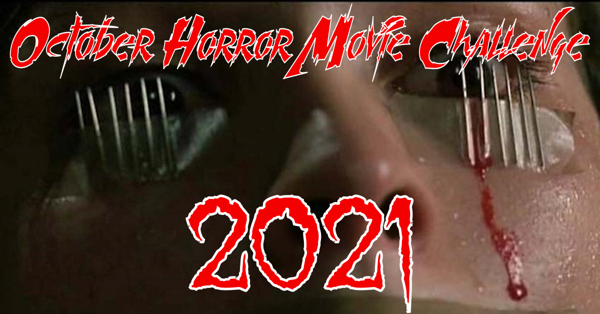 October Horror Movie Challenge 2021